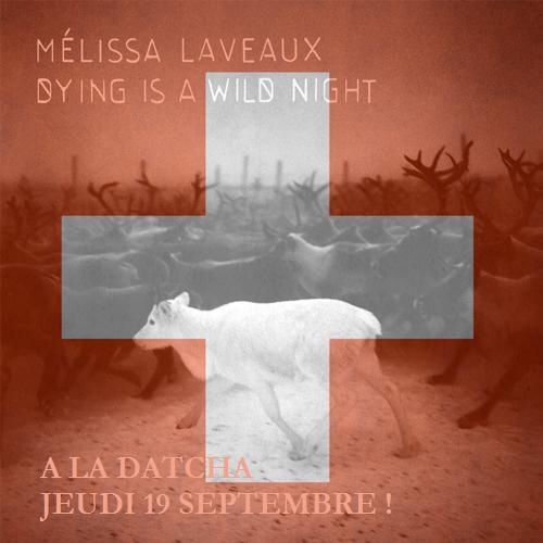 Mélissa Laveaux à la Datcha!