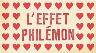 L'Effet Philémon
